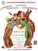 Karneval s klaunem Mirečkem a Leontýnkou 1
